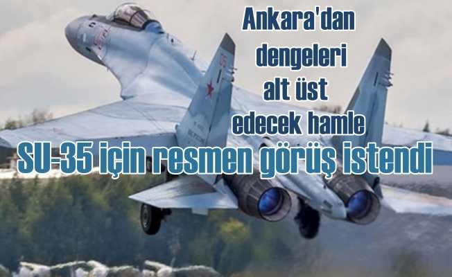 ABD'nin F-35 ambargosuna karşı Ankara'dan SU-35 atağı
