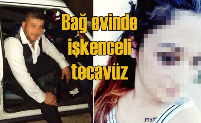 Bağ evine kaçırılan kadına cinsel saldırı