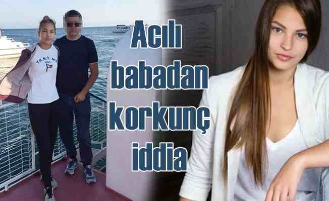 Kızı Türkiye'de ölen acılı Rus babadan korkunç iddia