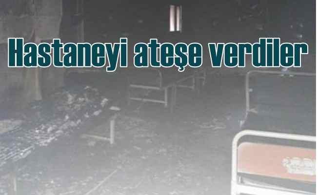 Bebek katili PKK, hastaneyi ateşe verdi kaçtı