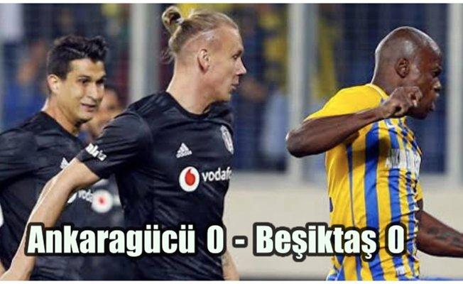 Beşiktaş puan kaybetmeye devam ediyor, Ankaragücü 0-Beşiktaş 0