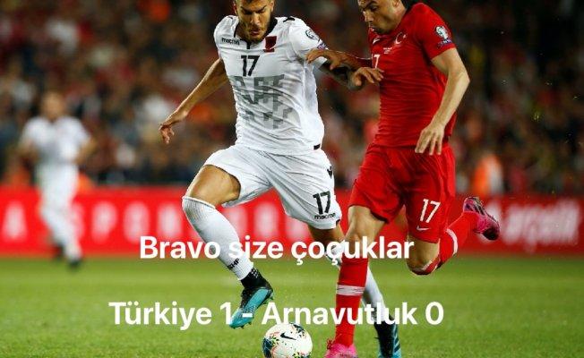 Bravo size çoçuklar, Türkiye 1-Arnavutluk 0