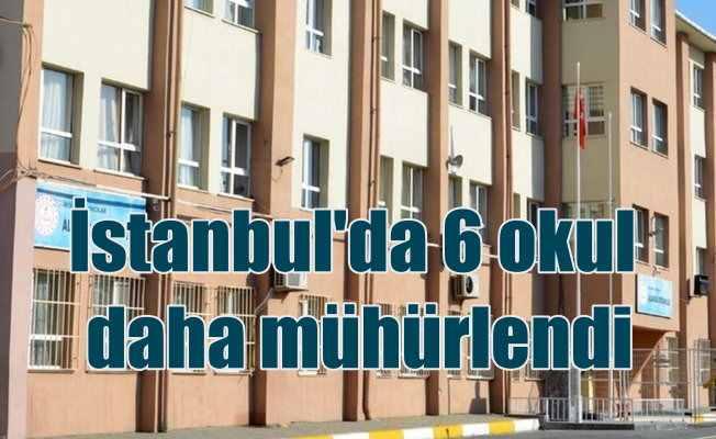 İstanbul depremi, 6 okul binası daha mühürlendi