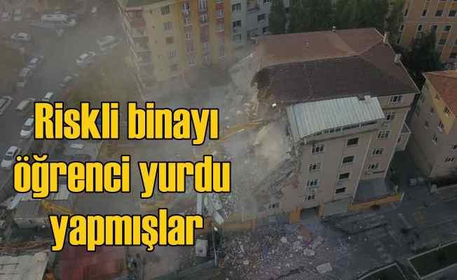 Kaçak ve riskli binayı öğrenci yurdu yapmışlar