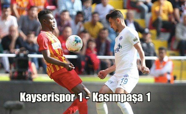 Kayserispor, Kasımpaşa puanları paylaştı
