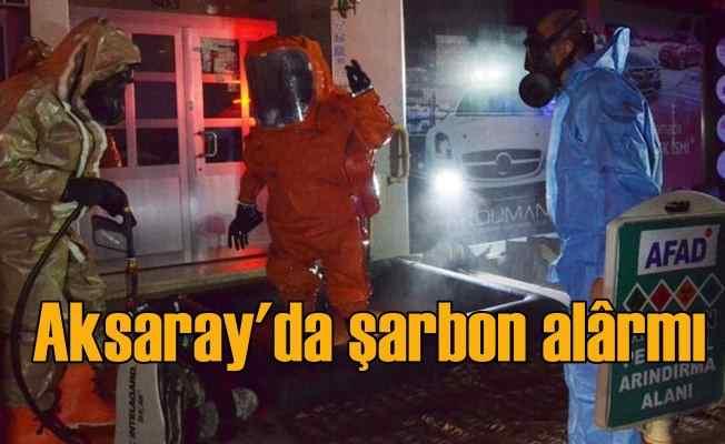 Aksaray'da şarbon paniği   Gece yarısı büyük karantina
