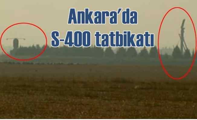Ankara'da S-400 testleri başladı