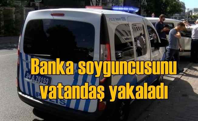 Banka soyguncusunu vatandaş çelme takarak yakaladı