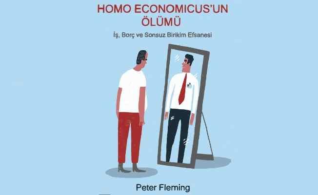 Homo Economicus'un ölümü | İş, Borç ve Sonsuz Birikim Efsanesi