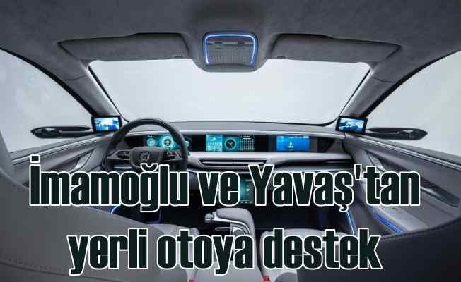 Ekrem İmamoğlu ve Mansur Yavaş'tan yerli otomobile destek