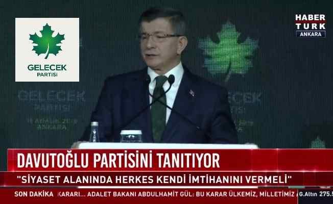 Gelecek Partisi lideri Davutoğlu'ndan tarihi açıklamalar