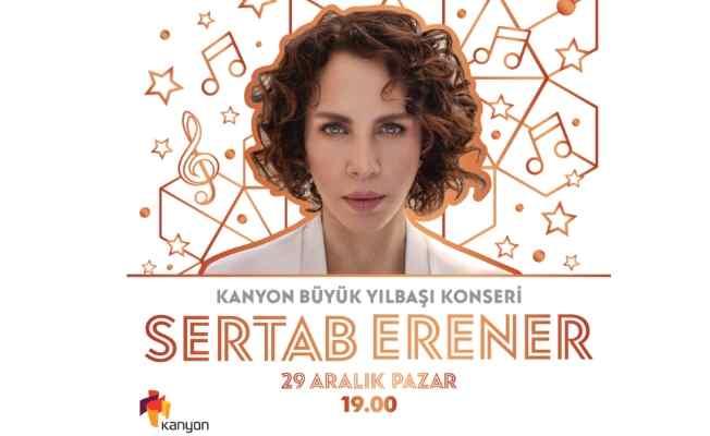 Kanyon büyük yılbaşı konserinde Sertap Erener sürprizi