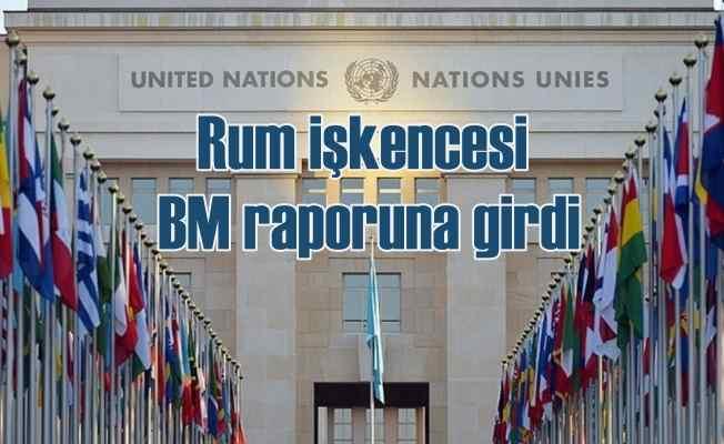 Rumların Türklere yönelik vahşi yöntemleri BM raporundu