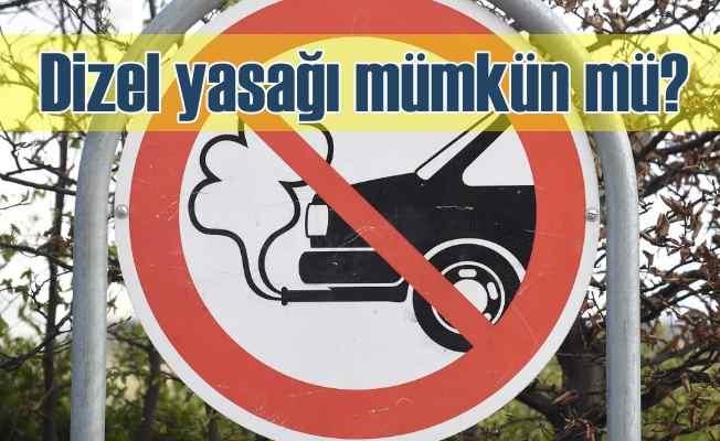 Dizel yasağı | Avrupa'daki dizel yasağı Türkiye'yi etkileyecek