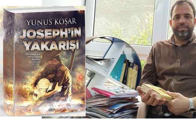 Edebiyatçı yazar Yunus Koşar'ın yeni kitabı Joseph'in Yakarışı yayınlandı