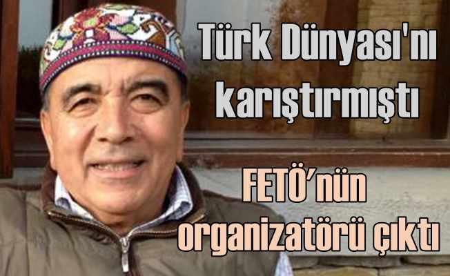 Enver Altaylı FETÖ'nün yöneticisi çıktı | Türk Dünyası'na ihanet tohumları ekmişti