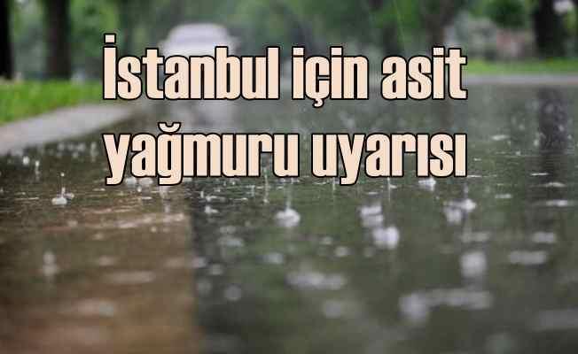 İstanbul'a asit yağmuru tehdidi  Kronik kalp ve akciğer hastalarına kritik uyarı