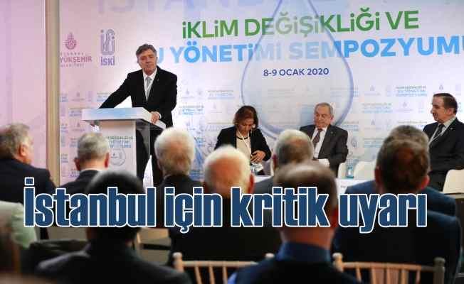 İstanbul için krtik uyarı | Su kaynakları azalıyor