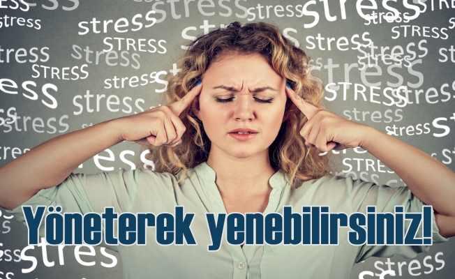 Stresi yönetmenin 9 püf noktası   Strese yenik düşmemek elinizde