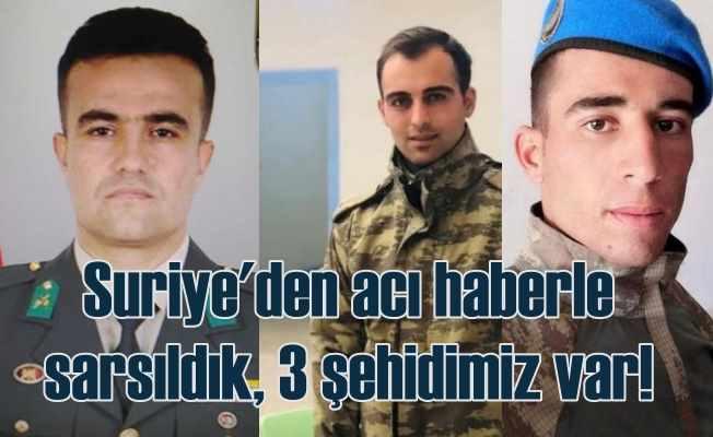 Suriye'den acı haber, 3 askerimiz bombalı saldırıda şehit oldu