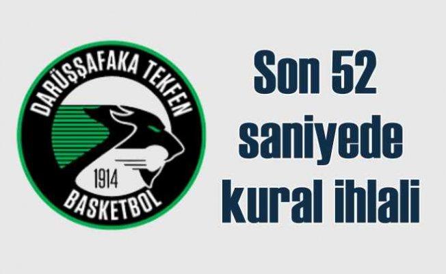 Darüşşafaka Fenerbahçe maçı için kural ihlali iddiası