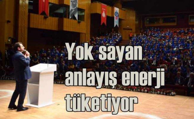 İmamoğlu, 'Sizi yok sayan anlayış kamuda enerjiyi tüketiyor'