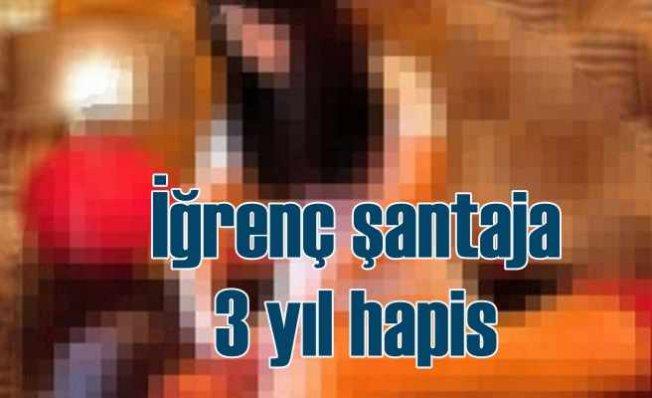 İnternette tanıştığı gaspçıların şantajına 3 yıl hapis cezası