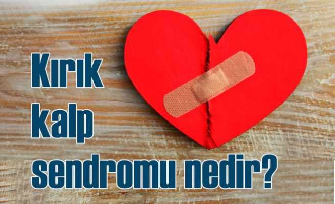 Kırık kalp sendromu | Aşırı ve ani stres kalbi gerçekten de kırıyor