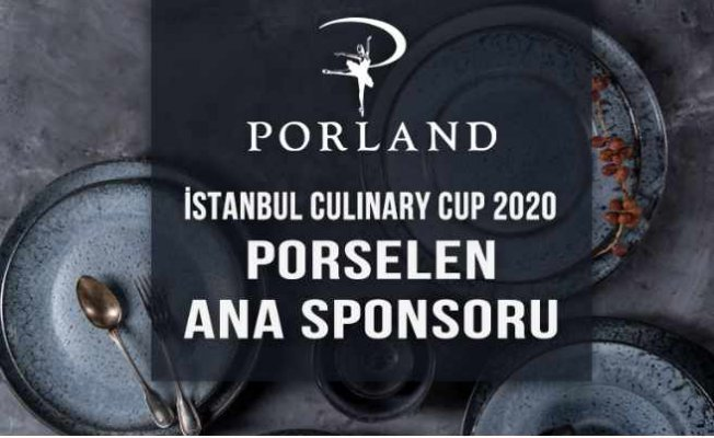 Porland, İstanbul Culinary Cup'ın porselen ana sponsoru oldu.