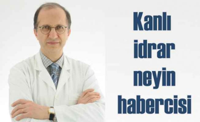 İdrar kan | Doktara gitmeyi sakın ihmal etmeyin