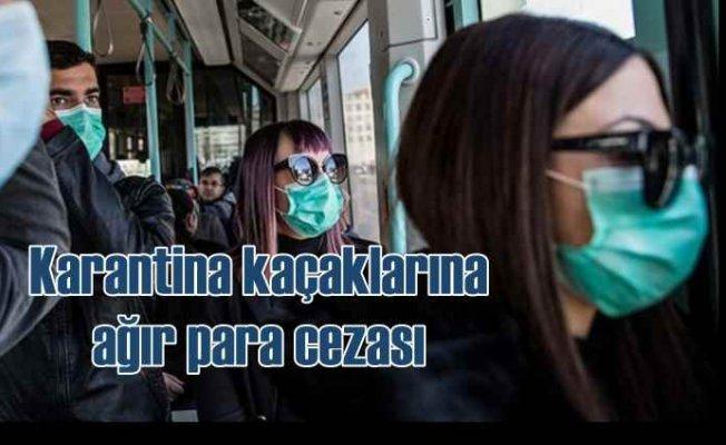 Polis karantina kaçaklarını arıyor   Korona kaçaklarına para cezası