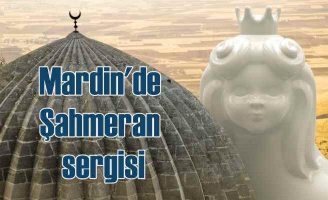 Şahmeran Mardin sergisi Nisan ayında  Kimseye Söylemeyin Mardin'e Gidiyorum