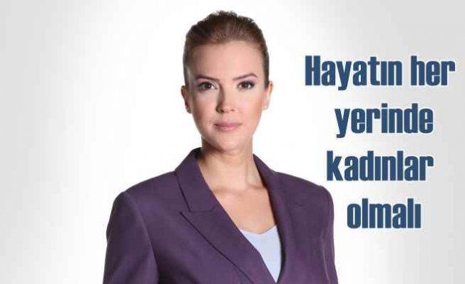 Simge Fıstıkoğlu | Hayatın her alanında daha çok kadın olmalı