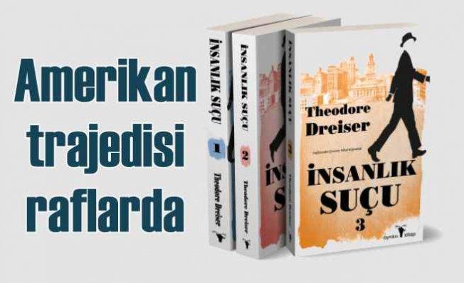 Theodore Dreiser kitabı, | İnsanlık Suçu, bir Amerikan trajedisi