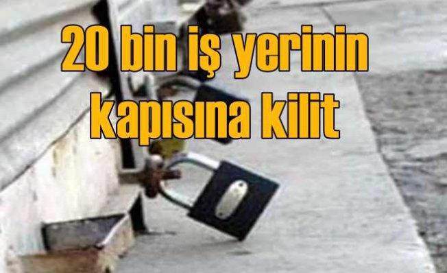İstanbul'da 20 bin iş yeri kapandı