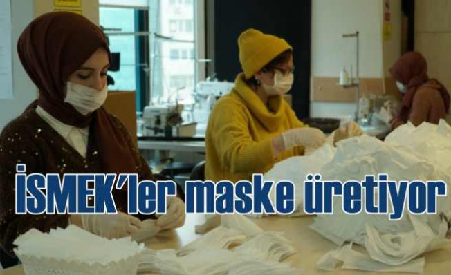 İstanbullu'nun maskesini İSMEK üretiyor