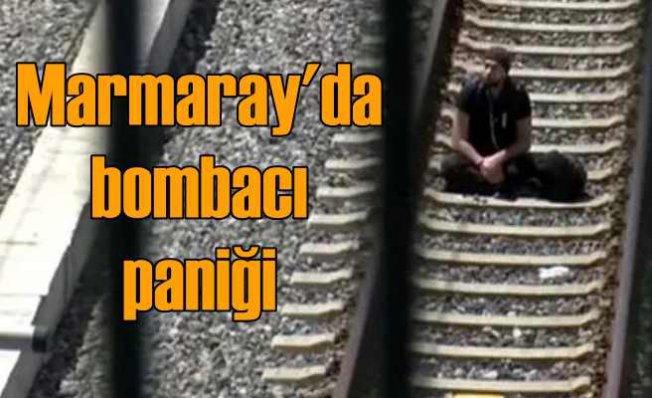 Marmaray'da bombacı paniği   Çantamda bomba var gelmeyin