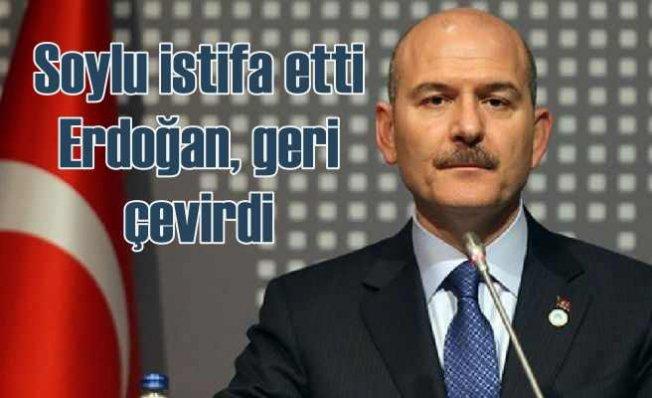Soylu istifa etti, Cumhurbaşkanı Erdoğan geri çevirdi