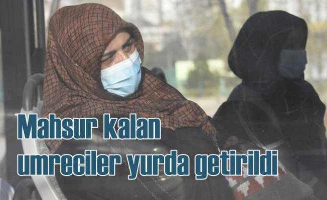 Umrede mahsur kalan 337 vatandaş Konya'ya getirildi