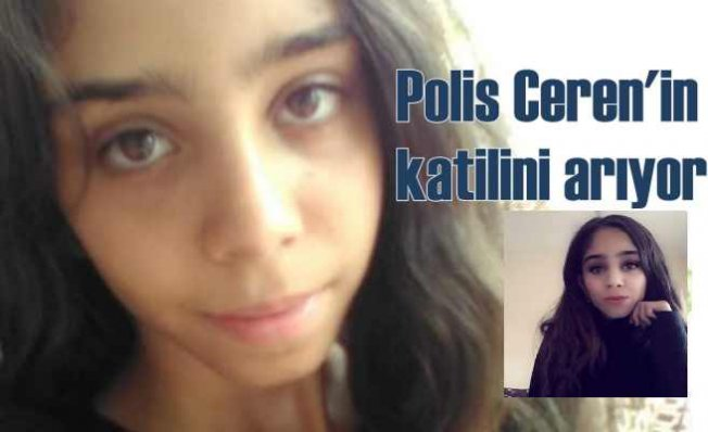 Ceren Kultaş Cinayeti | Polis Ceren'in maskeli katilinin peşinde