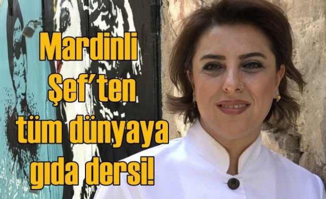 Mardinli Şef Ebru Baybara Demir Sürdürülebilir Gıdayı Dünyaya Anlattı