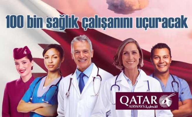 Qatar Airways 100 bin kahraman sağlık çalışanını uçuracak