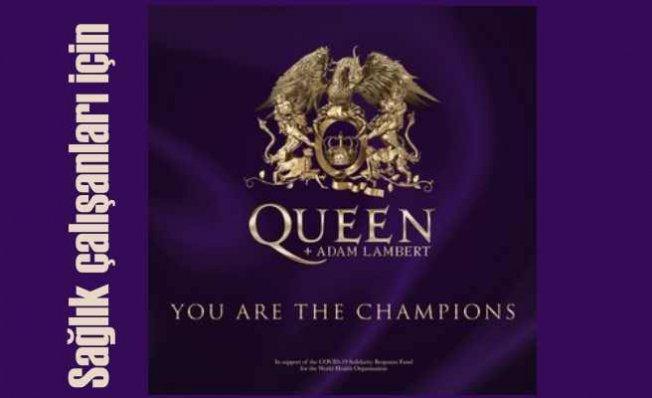 Queen'in efsane şarkısı You Are The Champions sağlık çalışanlarına geliyor