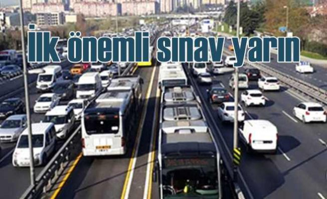Toplu taşımada İstanbul için kritik gün yarın