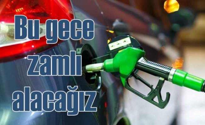 Benzin ve motorine zam | Gece yarası fiyatlara dikkat
