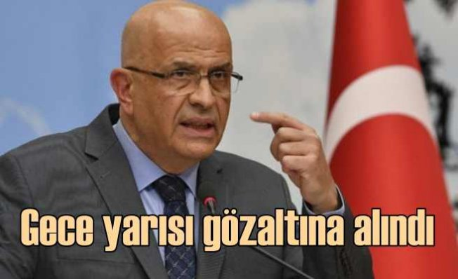 CHP'li Enis Berberoğlu gece yarısı gözaltına alındı