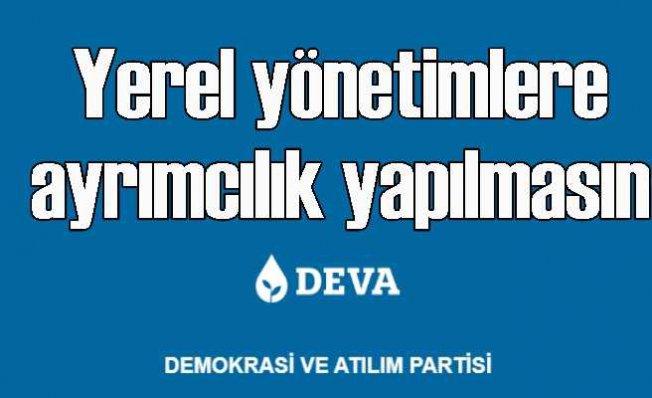 DEVA Partisi | Yerel yönetimler arasında ayrım yapılmamalı