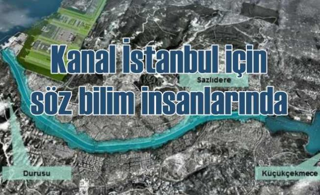 Kanal İstanbul için İBB'den bilimsel değerlendirme çıkışı