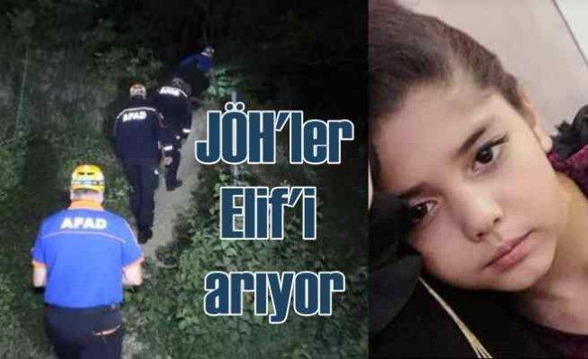 Kayıp Elif Albayrak | 11 yaşındaki kız için JÖH'ler devrede