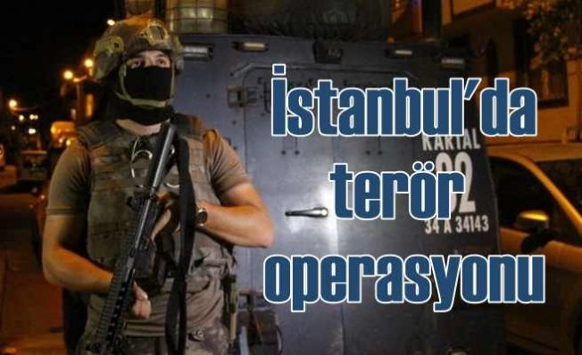 Terör örgütüne İstanbul'da şok operasyon | Çok sayıda evde arama